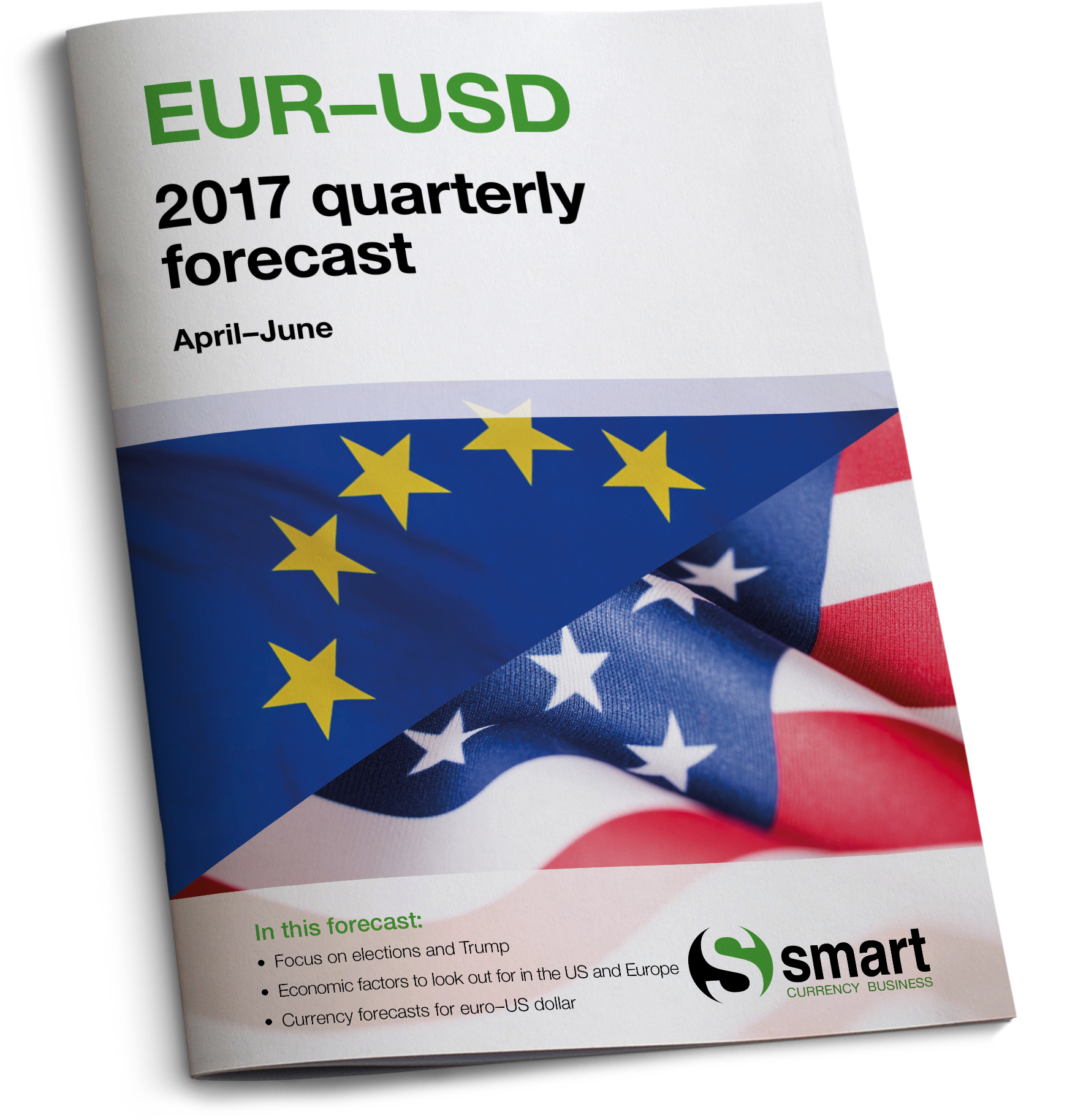 Euro-US dollar forecast for April to June 2017