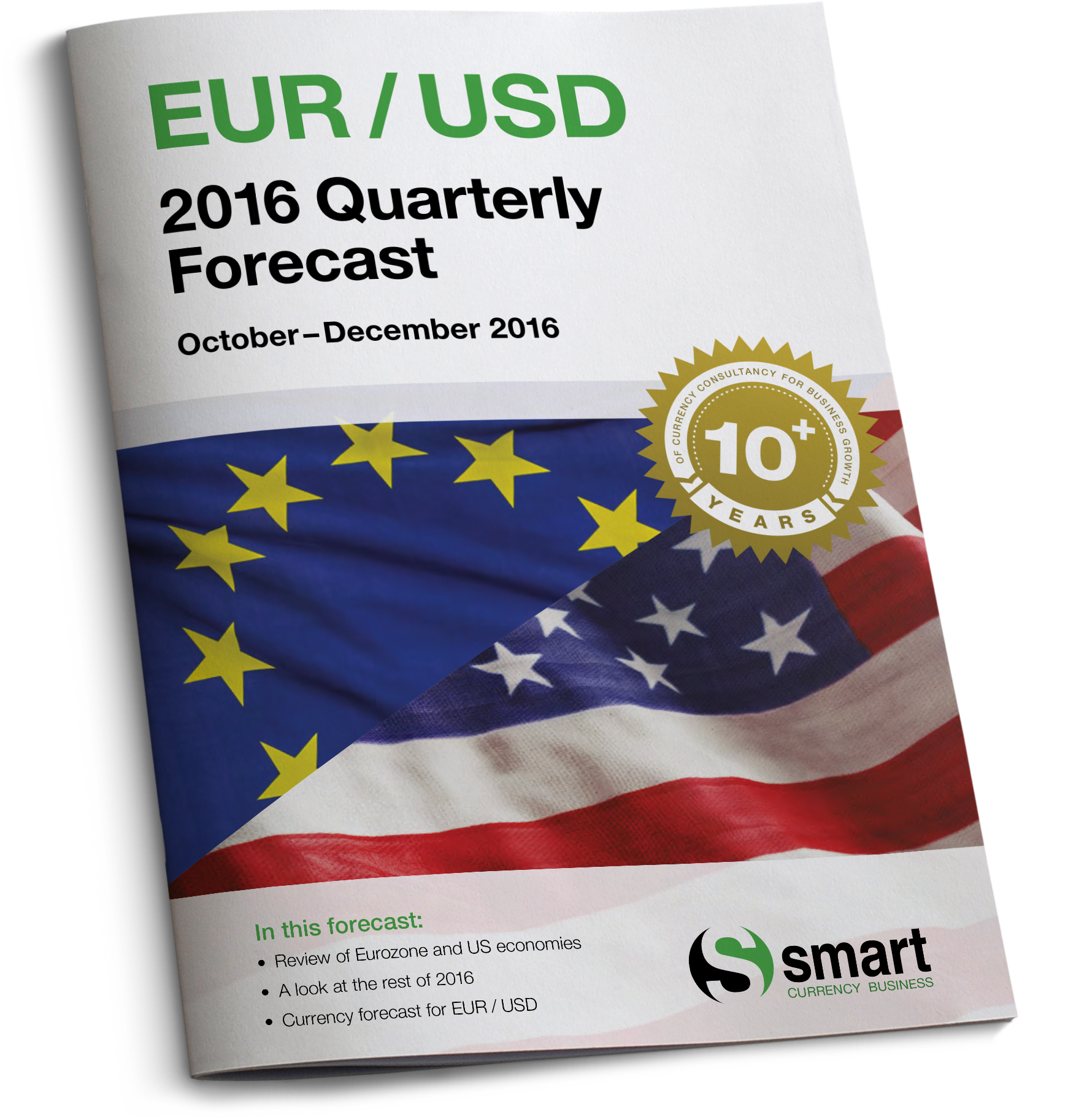 Euro-US dollar forecast for October to December 2016